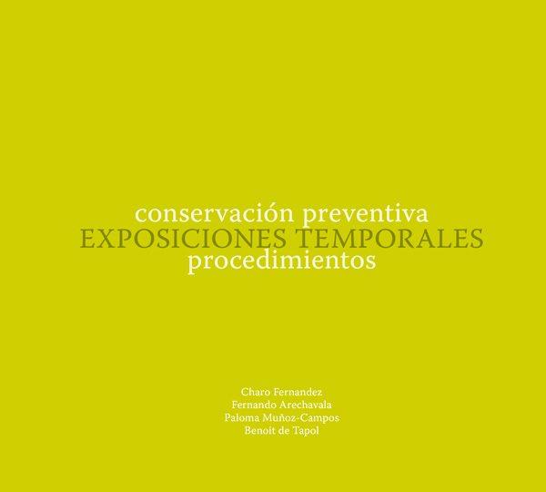 Conservación Preventiva Exposiciones Temporales procedimientos