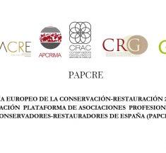 Declaración de la plataforma de asociaciones profesionales con Conservadores-Restauradores de España (PAPCRE) por la celebración del día europeo de la Conservación-Restauración 2019